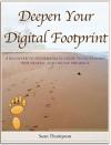Deepen Your Digital Footprint: A Beginner to Intermediate Guide to Increasing Web Traffic & Online Presence - Sean Thompson, Sean Thompson