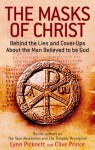 The Masks of Christ - Lynn Picknett, Clive Prince