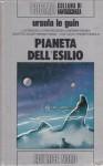 Pianeta dell'esilio - Ursula K. Le Guin, Riccardo Valla