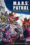 M.A.R.S. Patrol Total War - Wallace Wood