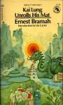 Kai Lung Unrolls His Mat - Ernest Bramah, Lin Carter