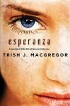 Esperanza - Trish MacGregor