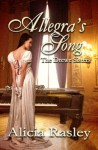 Allegra's Song, A Regency Novella - Alicia Rasley