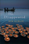 The Disappeared - Kim Echlin