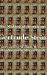 The Making Of Americans Being A History Of A Family's Progress - Gertrude Stein
