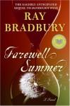 Farewell Summer (Audio) - Ray Bradbury, Robert Fass