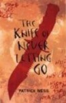 The Knife of Never Letting Go (Audio) - Patrick Ness, Nick Podehl