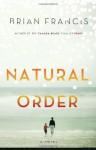 Natural Order - Brian Francis