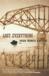 Lost Everything - Brian Francis Slattery