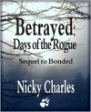 Betrayed: Days of the Rogue (Law of the Lycans, #2.5) - Nicky Charles