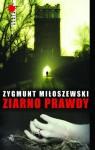 Ziarno prawdy - Zygmunt Miłoszewski