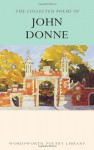 The Works of John Donne (Poetry Library) - John Donne