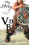 Viking Blood: A Viking Warrior, 1008 AD - Andrew Donkin