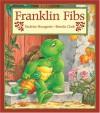 Franklin Fibs - Paulette Bourgeois, Brenda Clark