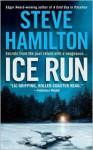 Ice Run - Steve Hamilton