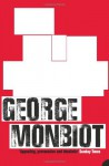 The Age of Consent: A Manifesto for a New World Order - George Monbiot