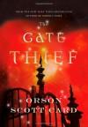 The Gate Thief - Orson Scott Card