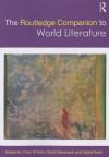 The Routledge Companion to World Literature - Theo D'haen, David Damrosch, Djelal Kadir