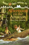 Afternoon on the Amazon - Sal Murdocca, Mary Pope Osborne