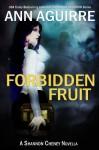 Forbidden Fruit - Ann Aguirre