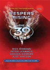 Vespers Rising (The 39 Clues Series #11) - Rick Riordan, Jude Watson, Peter Lerangis, Gordon Korman
