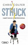 Struck (French Edition) - Chris Colfer, Yan Brailowsky