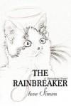 The Rainbreaker - Steve Simon