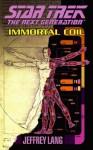 Immortal Coil: Star Trek The Next Generation - Jeffrey Lang