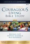 Courageous Living Bible Study Leader Kit - Michael Catt, Stephen Kendrick, Alex Kendrick