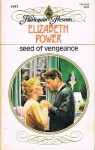 Seed of Vengeance - Elizabeth Power