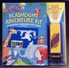 Flashlight Adventure Kit [With Removable Plastic] - Susan Hood