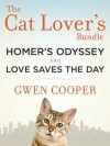 The Cat Lover's Bundle: Homer's Odyssey and Love Saves the Day (2-Book Bundle) - Gwen Cooper