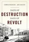 Days of Destruction, Days of Revolt: Kindle Fire edition - Chris Hedges, Joe Sacco
