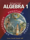McDougal Littell Algebra 1: Applications, Equations, & Graphs - Ron Larson, Laurie Boswell, Timothy Kanold, Lee Stiff