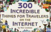300 Incredible Things for Travelers on the Internet - Paul Joffe, Randy Glasbergen