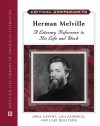 Critical Companion to Herman Melville: A Literary Reference to His Life and Work - Carl Rollyson, Lisa Olson Paddock