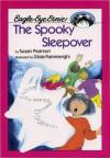 The Spooky Sleepover - Susan Pearson, Gioia Fiammenghi