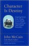 Character Is Destiny (Audio) - John McCain, Mark Salter