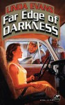 Far Edge of Darkness - Linda Evans