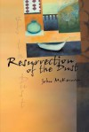 Resurrection of the Dust - John McKernan