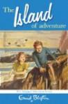 The Island of Adventure (Adventure Series, #1) - Enid Blyton