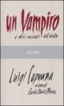 Un vampiro e altri racconti dell'occulto - Luigi Capuana, Guido Davico Bonino