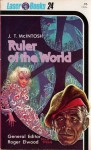 Ruler Of The World - J.T. McIntosh, Frank Kelly Freas, Roger Elwood