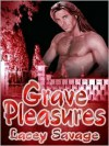 Grave Pleasures - Lacey Savage