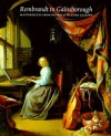 Rembrandt To Gainsborough: Masterpieces From Dulwich Picture Gallery - Iana. C. Dejardin, Desmond Shawe-Taylor, Giles Waterfield