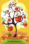 The Apple Tree: Raising 5 Kids with Disabilities and Remaining Sane - Linda Petersen
