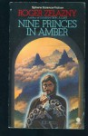 Nine Princes in Amber (Amber Chronicles, #1) - Roger Zelazny