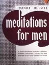 Meditations for Men; Brief Studies of Religion and Life - Daniel Russell