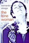 The Lone Woman - Bernardo Atxaga