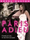 Paris Adieu - Rozsa Gaston